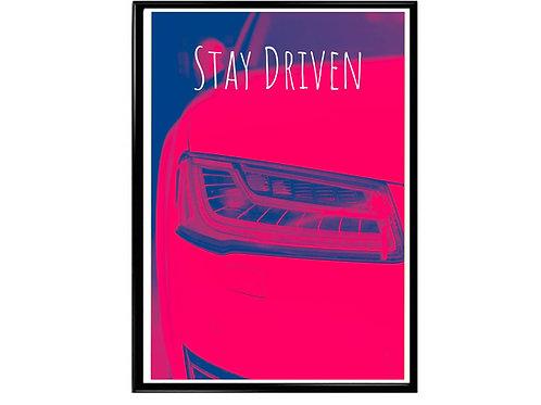 Still Driven Poster, Hypebeast Poster, Motivational Poster