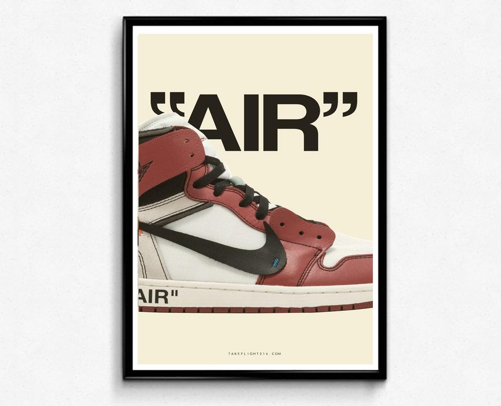Off White X Nike Air Jordan 1 Poster, Modern Wall Art, Hypebeast Sneaker Poster | takeflight214
