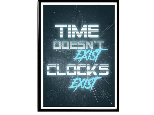 Time Dosen't Exist Poster, Sci Fi Hypebeast Poster
