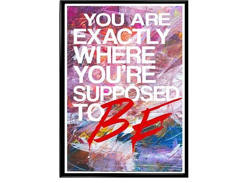 Where You're Supposed To Be Poster, Hypebeast Poster Kicks Poster