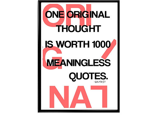 One Original Thought Banksy Quote Poster, Hypebeast Poster