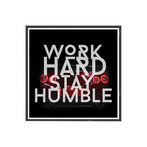 Work Hard Stay Humble Poster, Motivational Poster, Skyline GTR Wall Art
