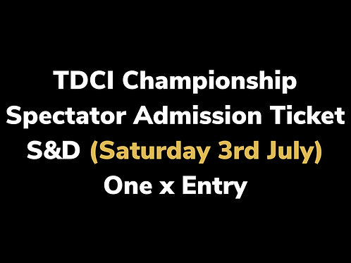 S&D Spectator Admission Ticket (Max 2)