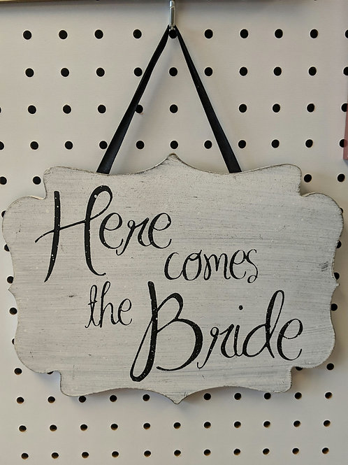 "Wood ""Here Comes the Bride"" Sign"