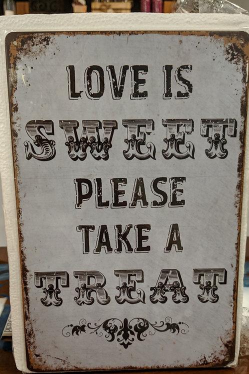 "8""x12"" Metal ""Love is Sweet"" Sign"