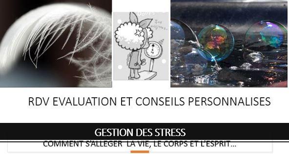 RDV EVALUATION ET CONSEILS PERSONNALISE EN GESTION DES STRESS