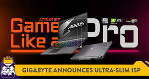 Gigabyte Announces the New Ultra-Thin AORUS 15P Gaming Laptop