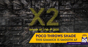 POCO's Smooth AF Marketing Gimmick for the Upcoming X2 Throws Shade at Almost Everybody