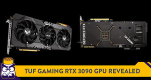 TUF Gaming Unveils RTX 3090 Graphics Card, Priced at RM7,208