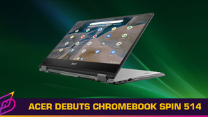 Acer Announces Chromebook Spin 514, Featuring AMD Ryzen Mobile CPU and Graphics