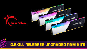 G.Skill Announces Upgraded Trident Z Neo Specs, Now Up to DDR4-4000 CL16
