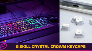 G.Skill Releases Dual-Layer Transparent Crystal Crown Keycaps