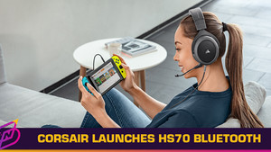 Corsair Launches HS70 Bluetooth Headset with Simultaneous Wired and Wireless Audio