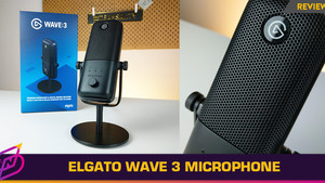[Review] Perfect Content Creator Microphone: The Elgato Wave 3