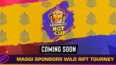 MAGGI Announces Wild Rift Tournament Sponsorship and More