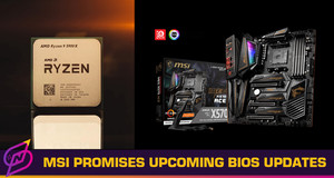 All of MSI's AMD 400 Series Motherboards Will Support Ryzen 5000 Series CPUs