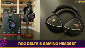 [Review] MQA Audio on a Gaming Headset: The ROG Delta S