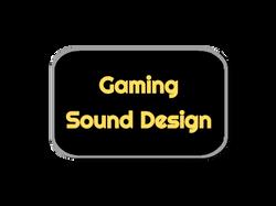 Gaming Sound Design