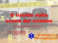 emergency management corso rischio sull scena del crimine soccorso