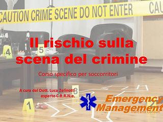 soccorso scena dl crimine e rischi operatori sicurezza sul lavoro