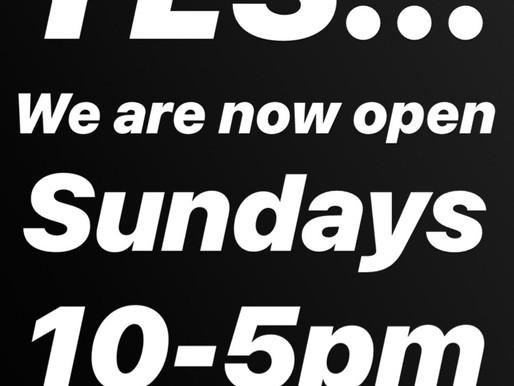 NOW OPEN SUNDAYS!!!