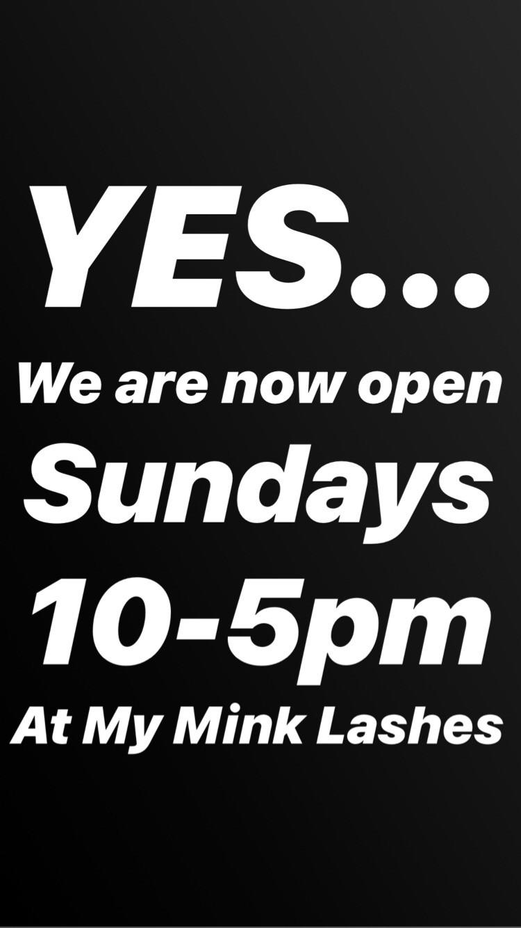 MY Mink Lashes & Training Academy NOW OPEN SUNDAYS!!!