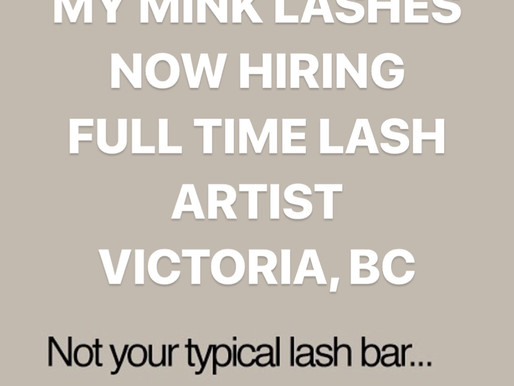 Looking for both a Full time and Part time Lash technician
