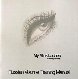 Russian Volume Eyelash Extension Training Manual - My Mink Lashes & Training Academy