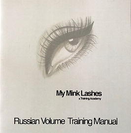 Russian Volume Eyelash Extension Training Manual - My Mink Lashes & Training Academy