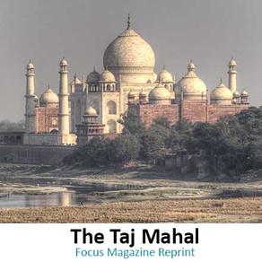 The Taj Mahal: What a Wonder