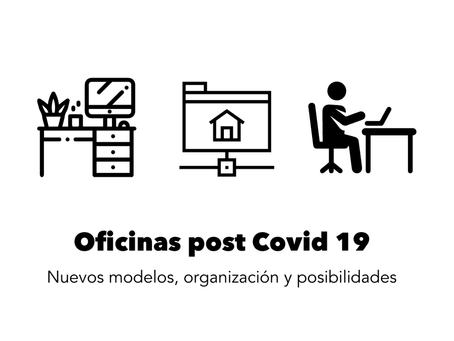 Arquitectura corporativa: Nuevos modelos de oficinas  post Covid