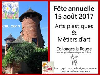 Fête annuelle 15 Août 2017 - Collonges la Rouge - Arts plastiques et Métier d'art.