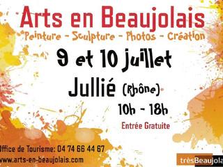 ARTS en Beaujolais - 9 et 10 Juillet 2016 à Jullié (Rhône).