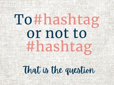 Do Hashtags really matter?