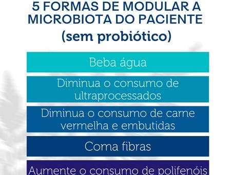 5 formas de modular a microbiota do paciente (sem probiótico)
