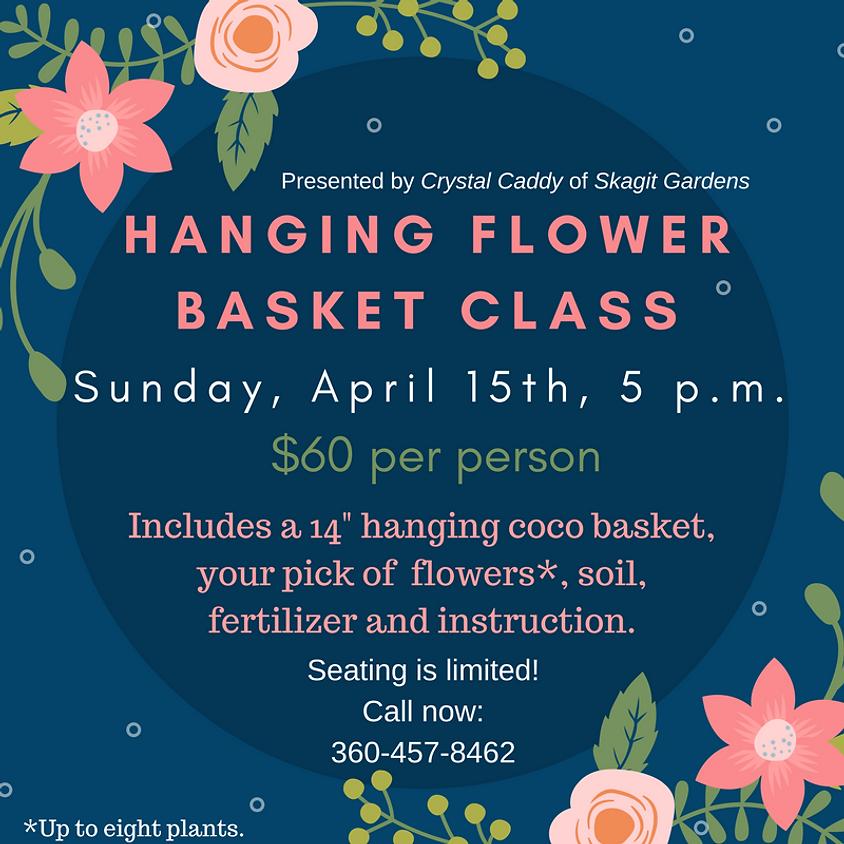 HANGING FLOWER BASKET CLASS