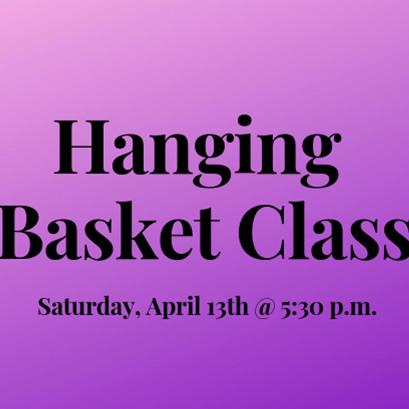 Hanging Basket Class