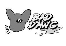 BAD DAWG.jpg