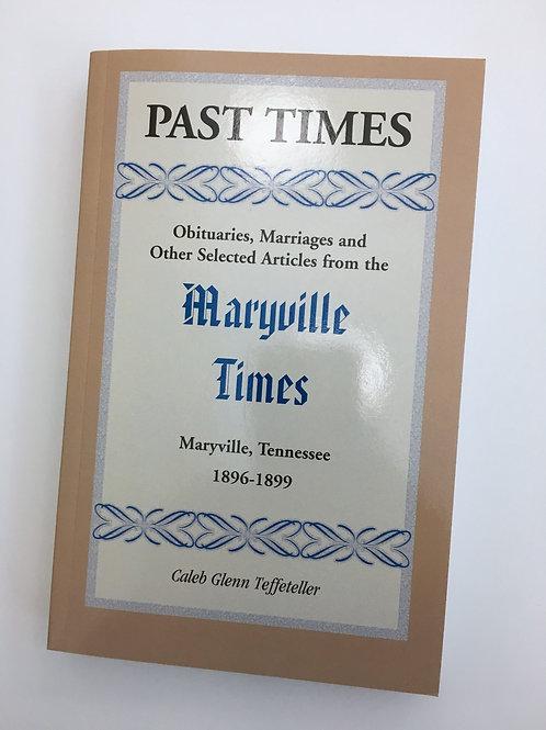 Past Times, Vol III (1896-1899)