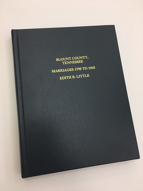 Blount County Marriage Records, 1795-1915