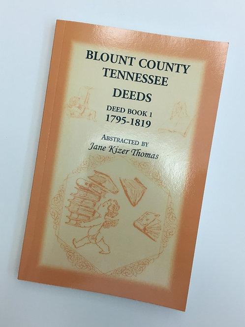Blount County Deeds Book I, 1795-1819