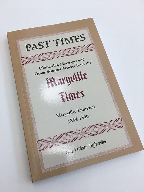 Past Times, Vol I (1884-1890)
