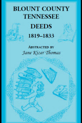 Blount County Deeds Book II, 1819 -1833