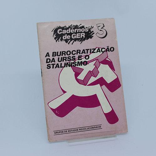 A burocratização da URSS e o Stalinismo