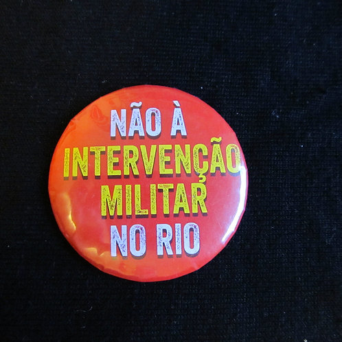 Bóton Redondo -   Não a intervenção militar no RJ