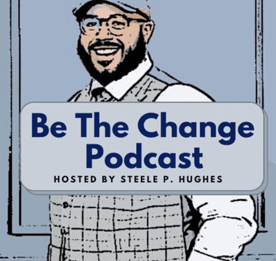 Be The Change Podcast: Support your own (Episode 3)