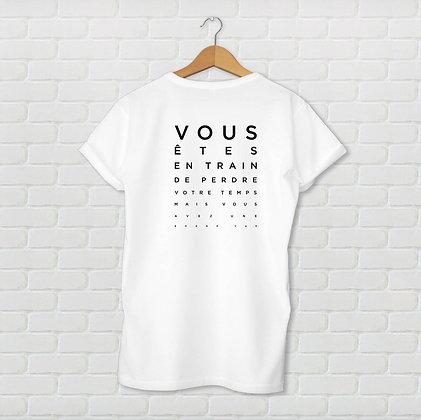 T-shirt unisexe Perdre votre temps Citation