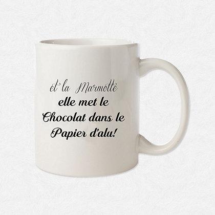 Mug Et la marmotte citation