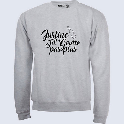 Sweat-Pull Over Justine tit goutte citation