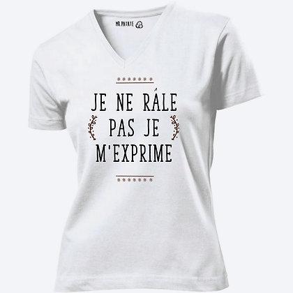 T-shirt Femme Col V Je ne râle pas citation